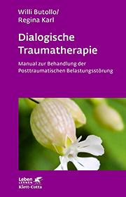 Buch Dialogische Traumatherapie | Butollo, W., Karl, R.